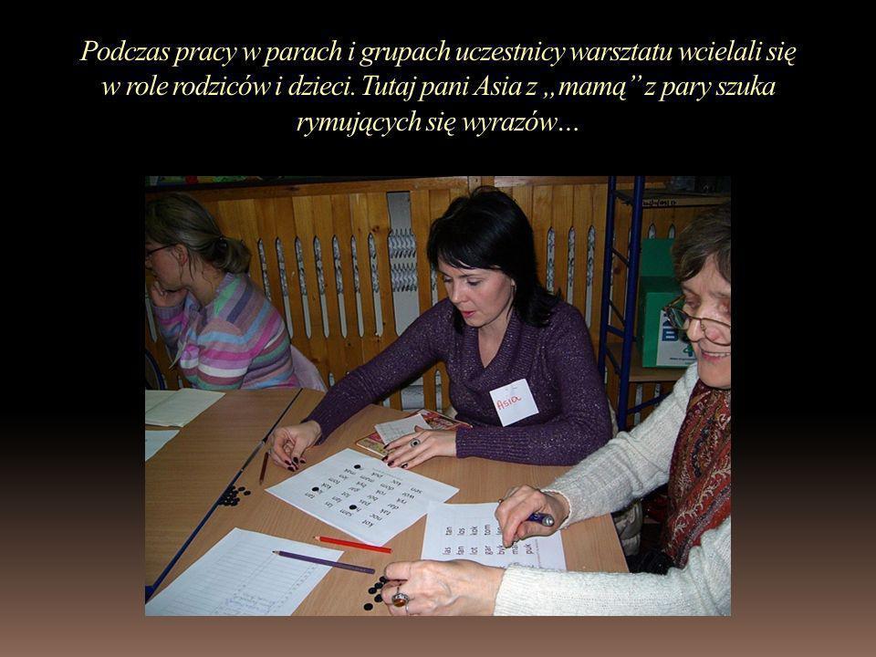 Podczas pracy w parach i grupach uczestnicy warsztatu wcielali się w role rodziców i dzieci.