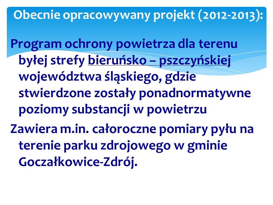 Obecnie opracowywany projekt (2012-2013):
