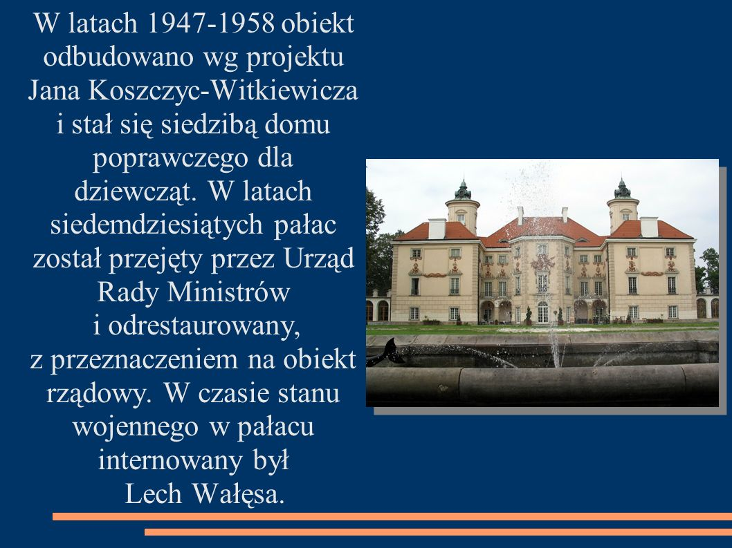odbudowano wg projektu Jana Koszczyc-Witkiewicza