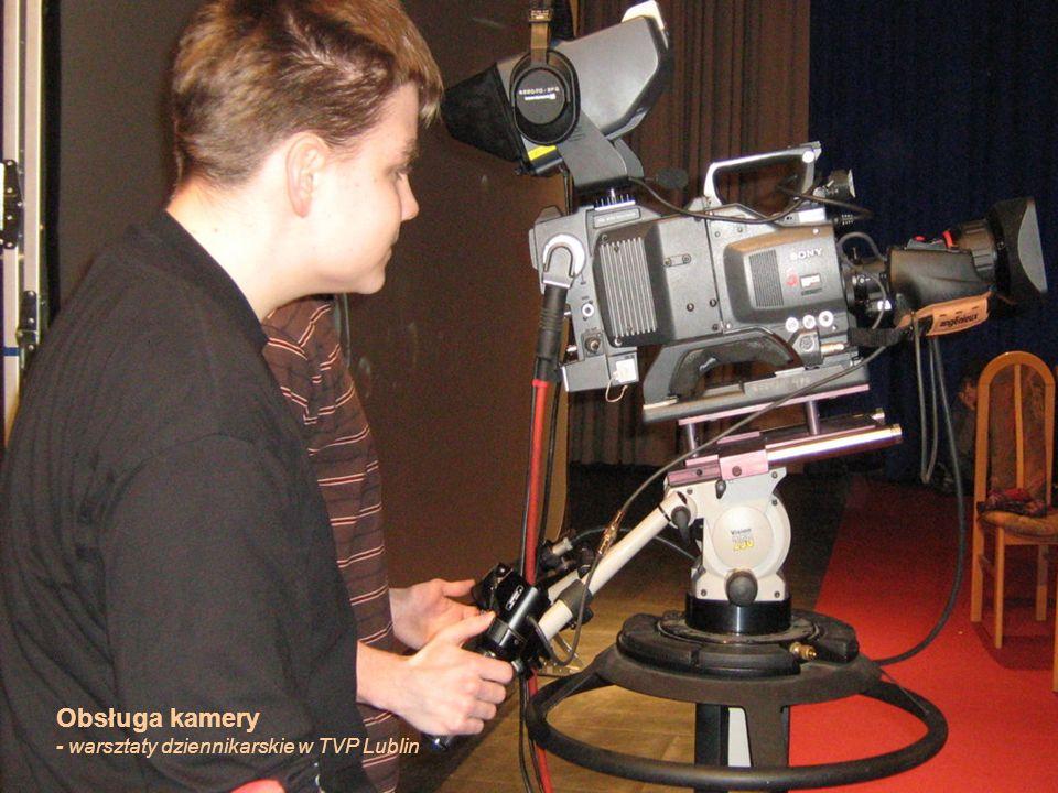 Obsługa kamery - warsztaty dziennikarskie w TVP Lublin