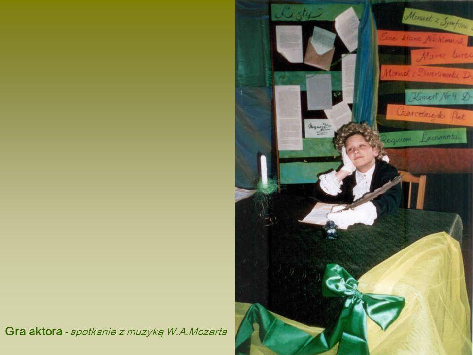 Gra aktora - spotkanie z muzyką W.A.Mozarta