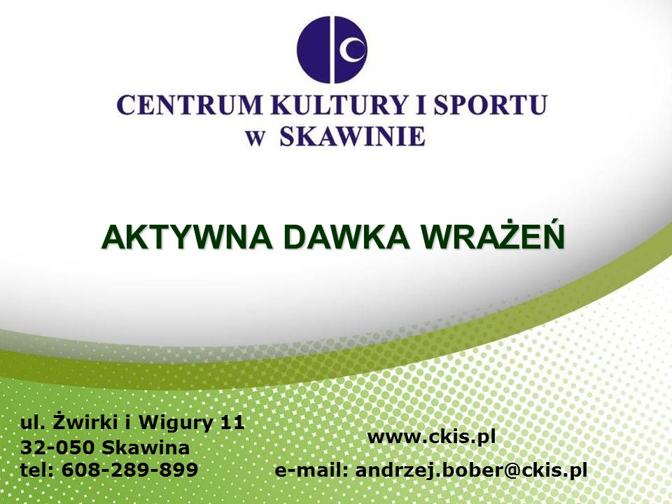 e-mail: andrzej.bober@ckis.pl