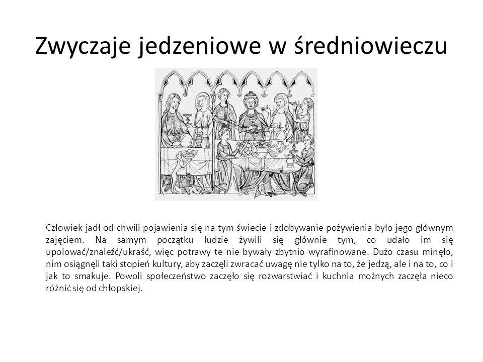 Zwyczaje jedzeniowe w średniowieczu