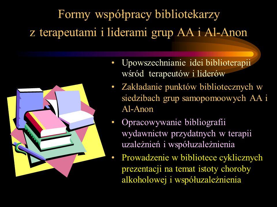 Formy współpracy bibliotekarzy z terapeutami i liderami grup AA i Al-Anon