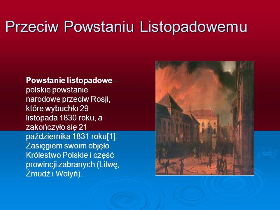 Przeciw Powstaniu Listopadowemu