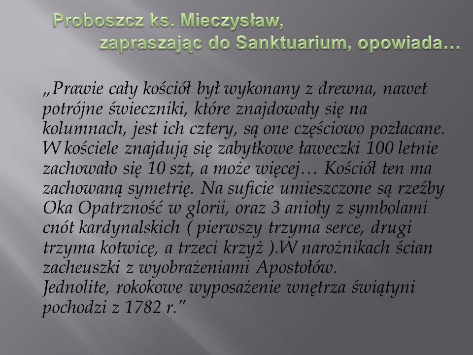 Proboszcz ks. Mieczysław,