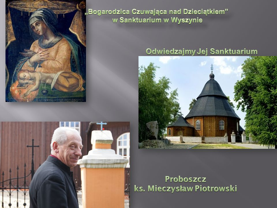 Proboszcz ks. Mieczysław Piotrowski