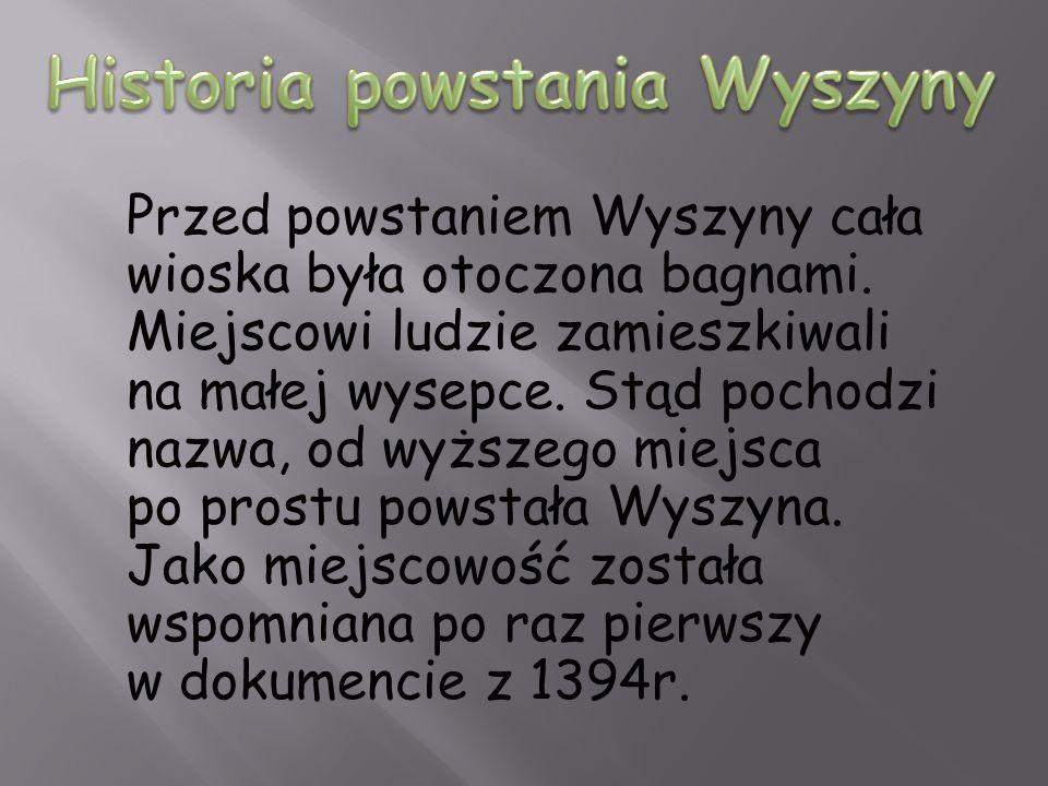Historia powstania Wyszyny