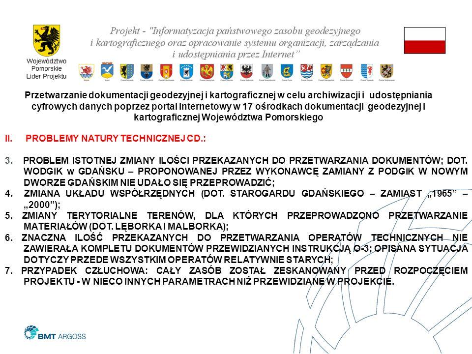 PROBLEMY NATURY TECHNICZNEJ CD.: