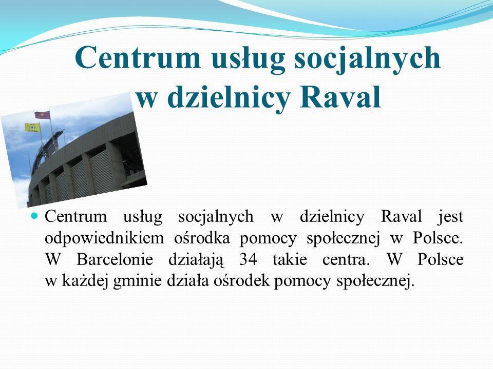 Centrum usług socjalnych w dzielnicy Raval