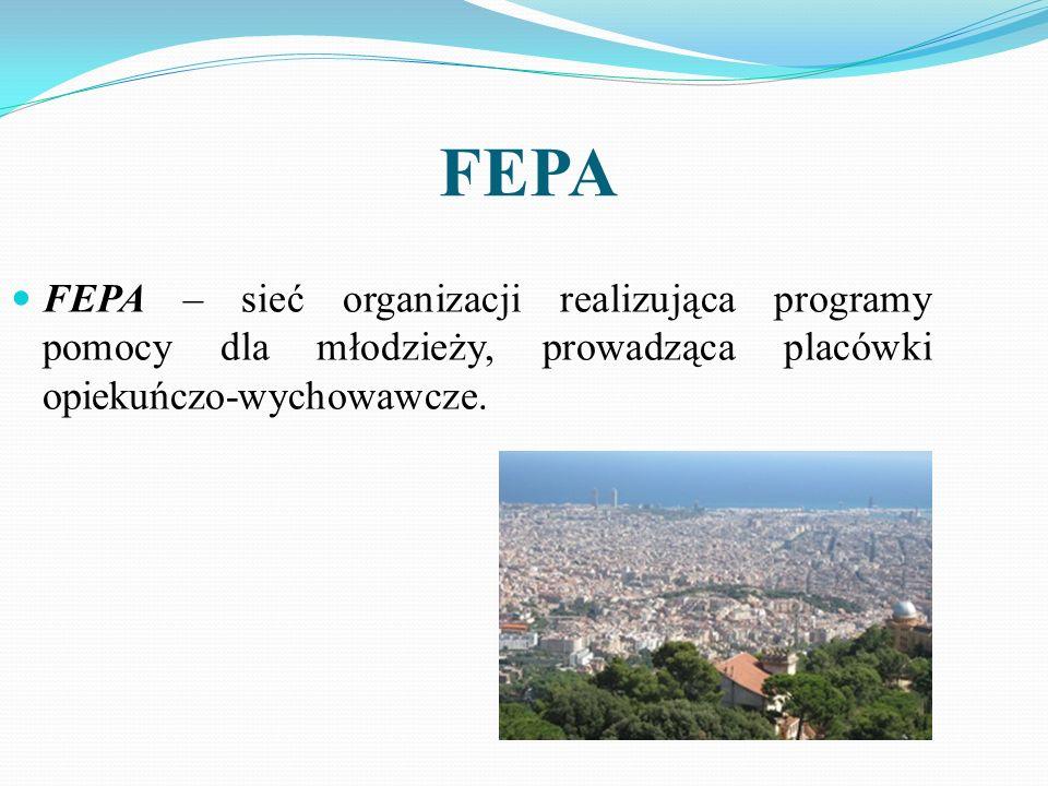 FEPA FEPA – sieć organizacji realizująca programy pomocy dla młodzieży, prowadząca placówki opiekuńczo-wychowawcze.