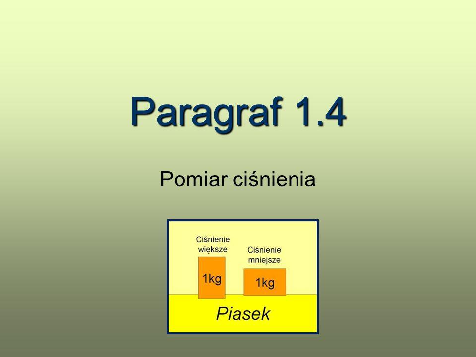 Paragraf 1.4 Pomiar ciśnienia