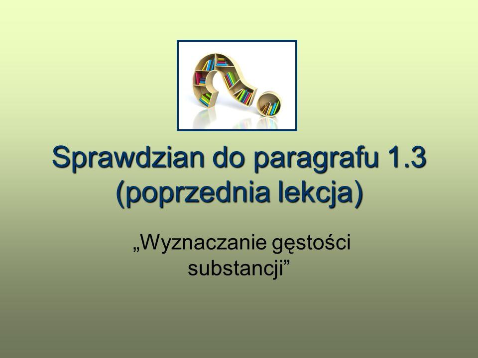 Sprawdzian do paragrafu 1.3 (poprzednia lekcja)