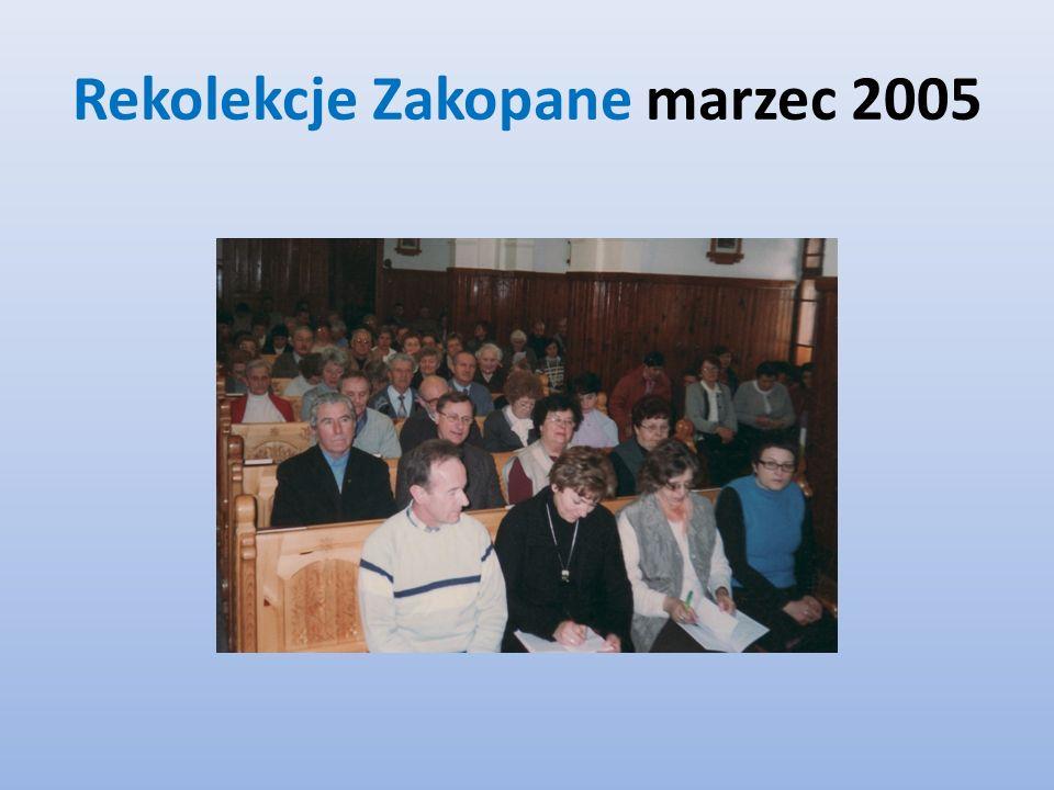 Rekolekcje Zakopane marzec 2005