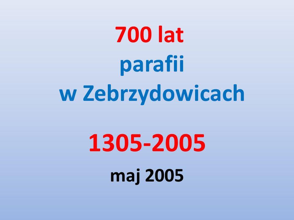700 lat parafii w Zebrzydowicach