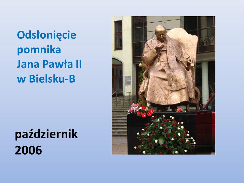 Odsłonięcie pomnika Jana Pawła II w Bielsku-B