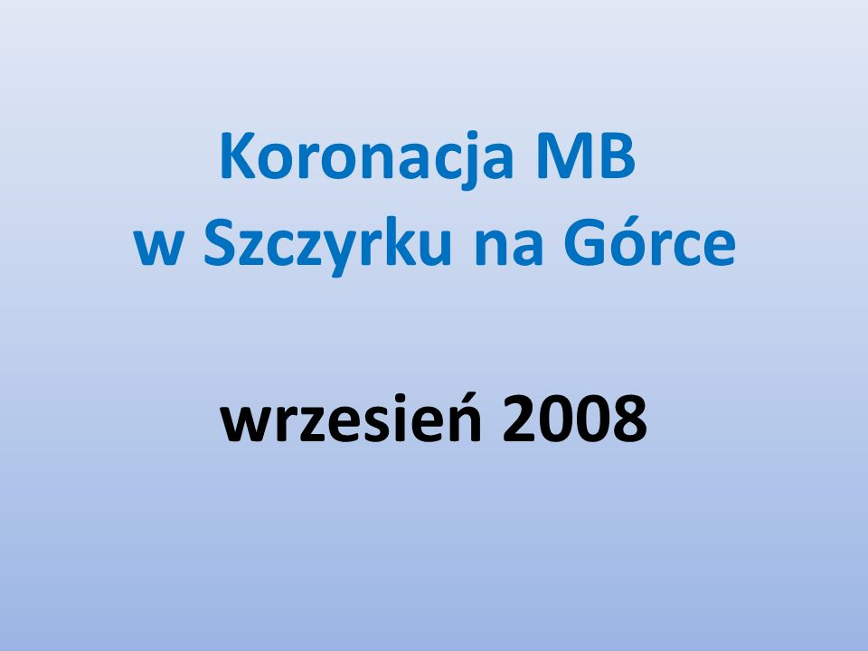 Koronacja MB w Szczyrku na Górce