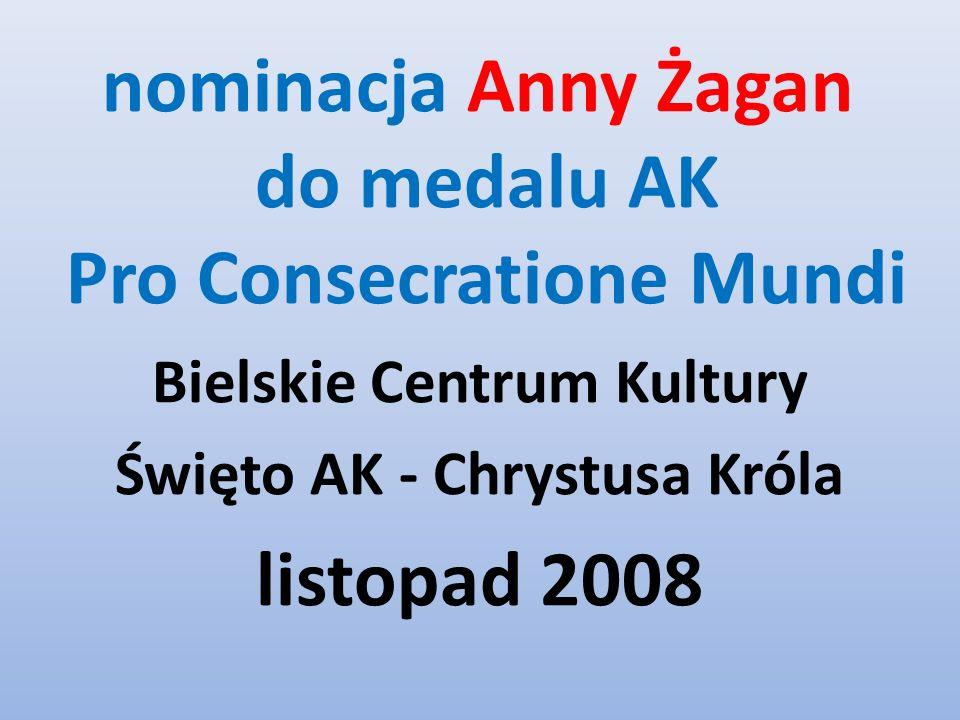 nominacja Anny Żagan do medalu AK Pro Consecratione Mundi