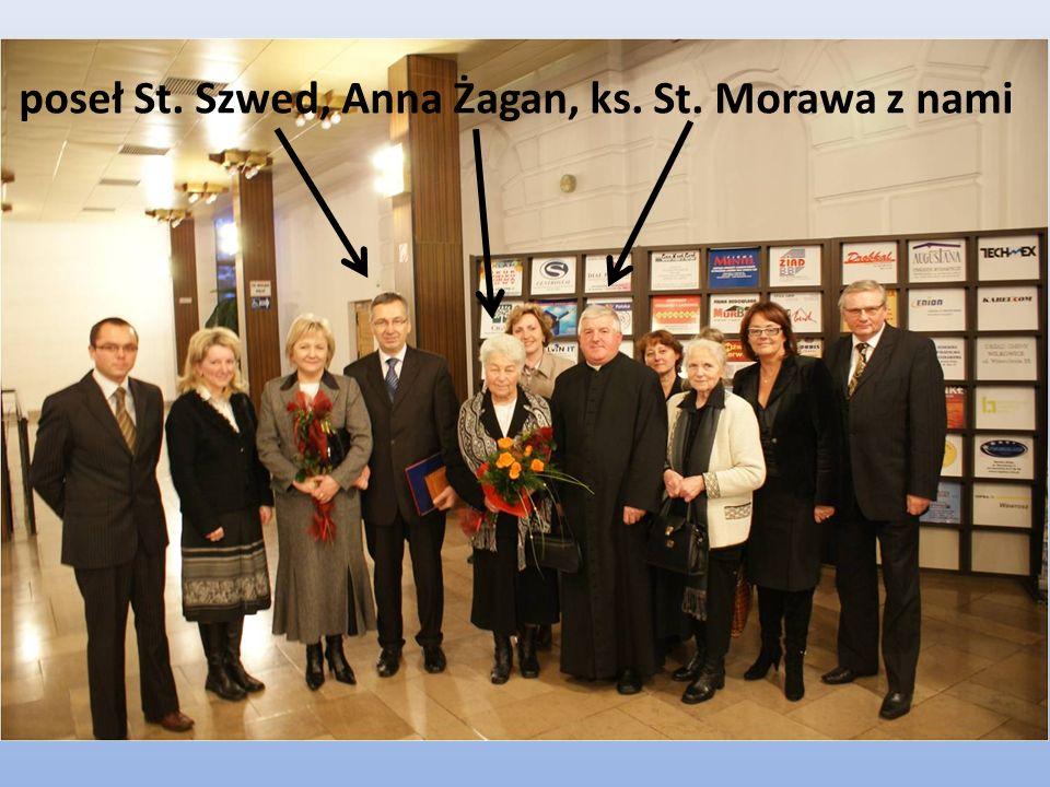 poseł St. Szwed, Anna Żagan, ks. St. Morawa z nami