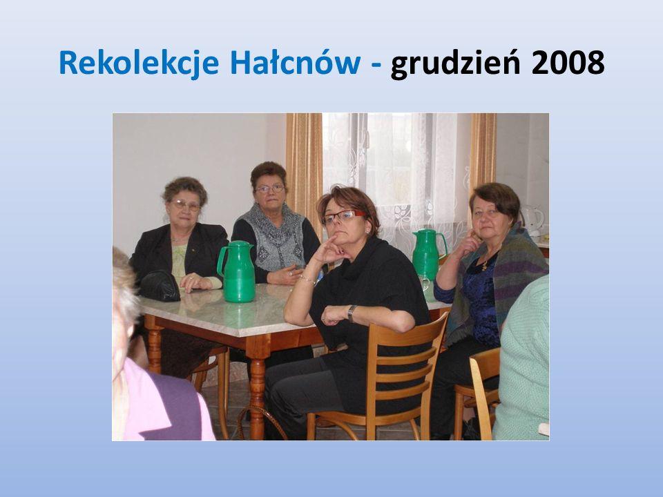 Rekolekcje Hałcnów - grudzień 2008