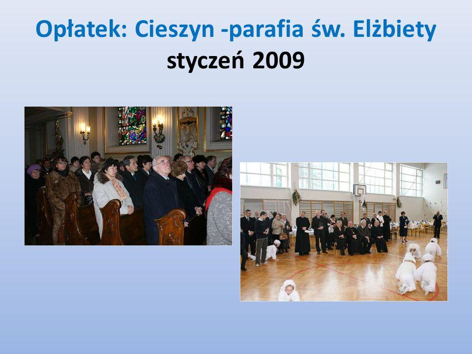 Opłatek: Cieszyn -parafia św. Elżbiety styczeń 2009