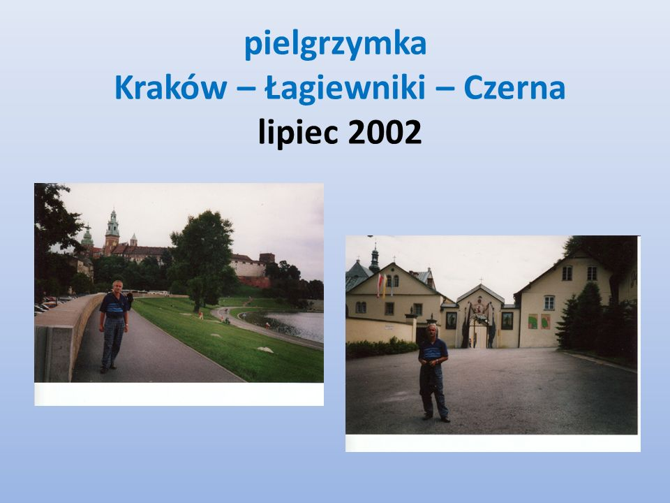 pielgrzymka Kraków – Łagiewniki – Czerna lipiec 2002