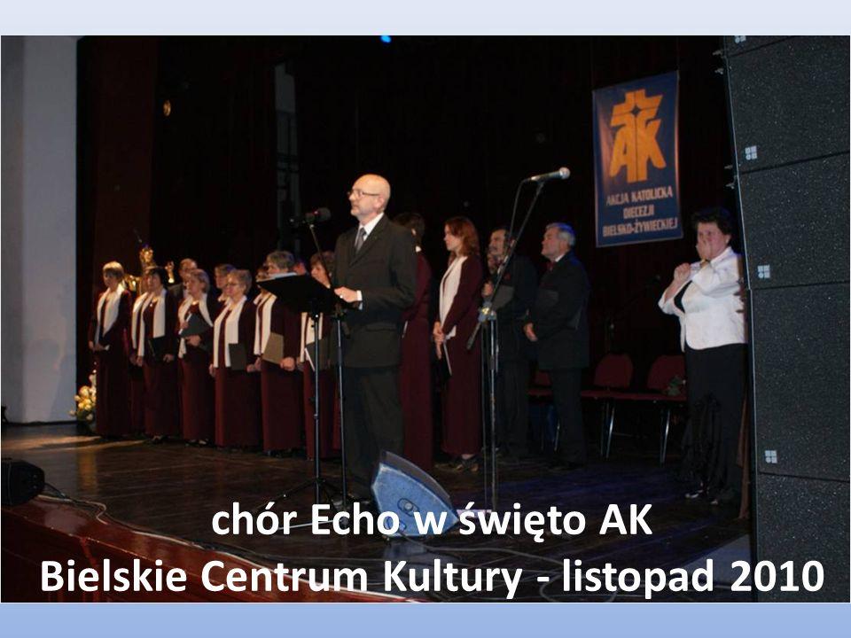 chór Echo w święto AK Bielskie Centrum Kultury - listopad 2010