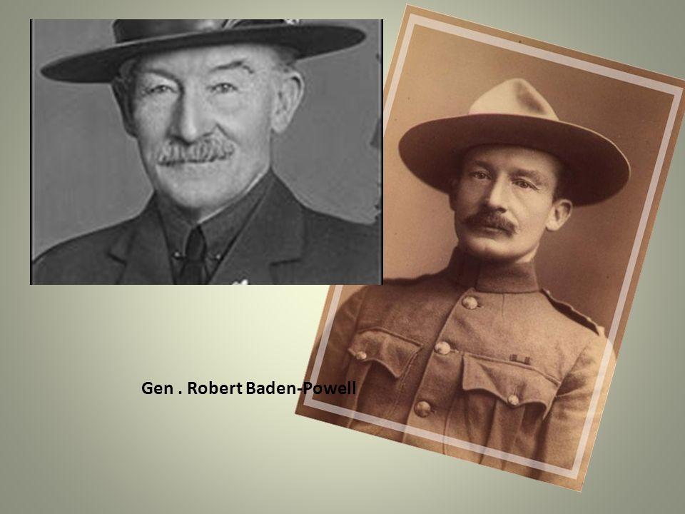 Gen . Robert Baden-Powell