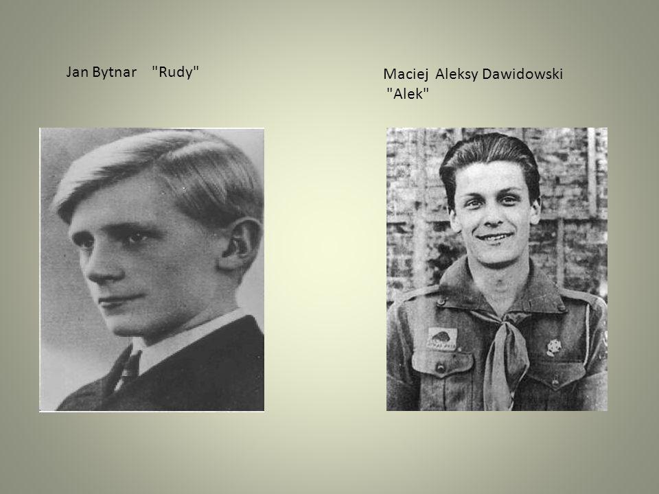 Jan Bytnar Rudy Maciej Aleksy Dawidowski Alek