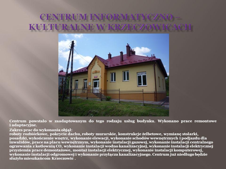 CENTRUM INFORMATYCZNO – KULTURALNE W KRZECZOWICACH