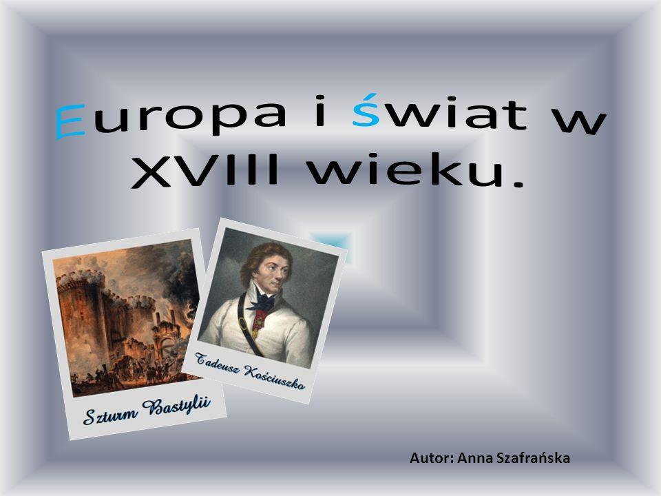 Europa i świat w XVIII wieku.
