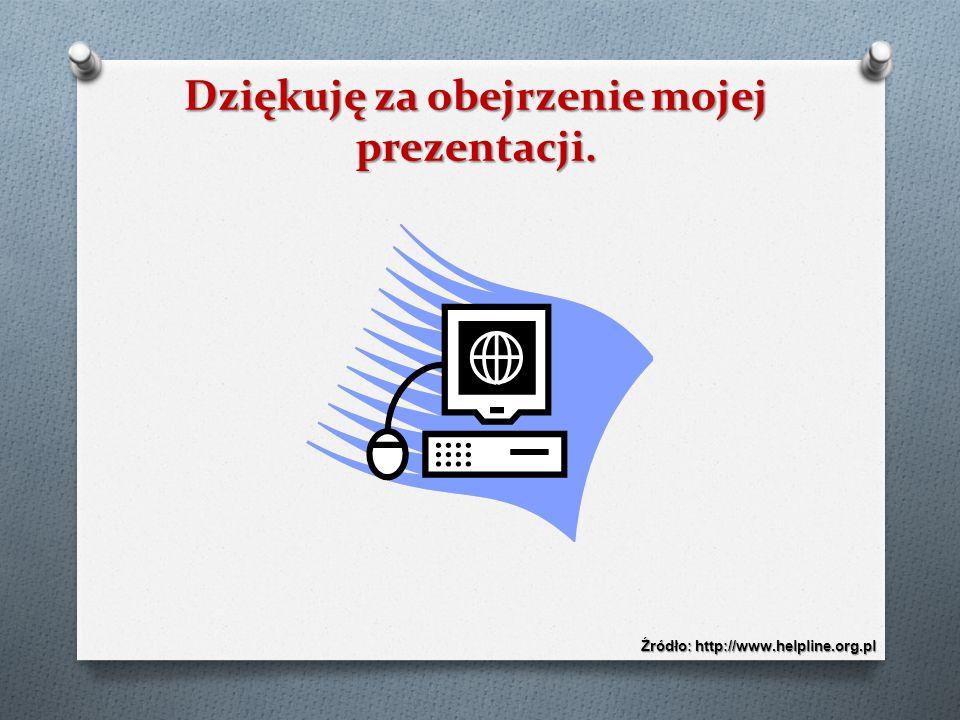 Dziękuję za obejrzenie mojej prezentacji.