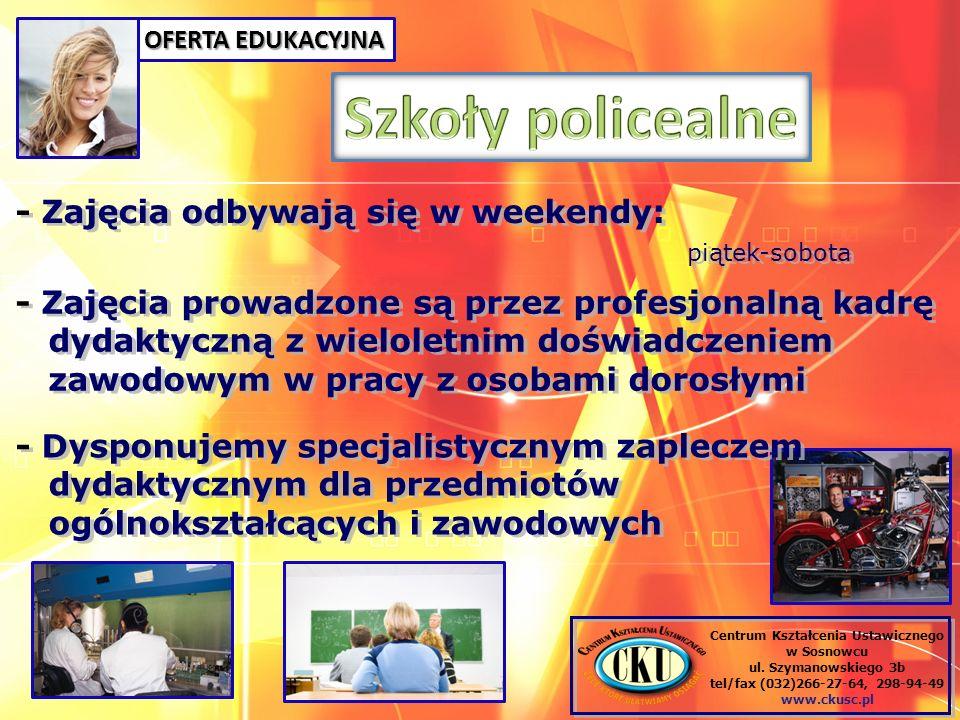 Szkoły policealne - Zajęcia odbywają się w weekendy: piątek-sobota