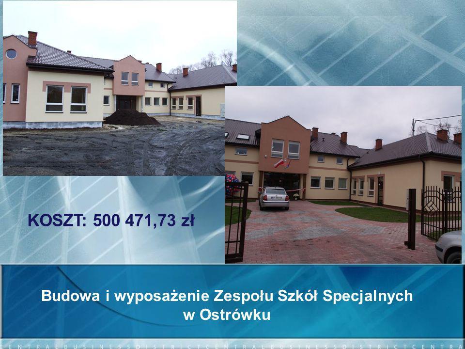 Budowa i wyposażenie Zespołu Szkół Specjalnych