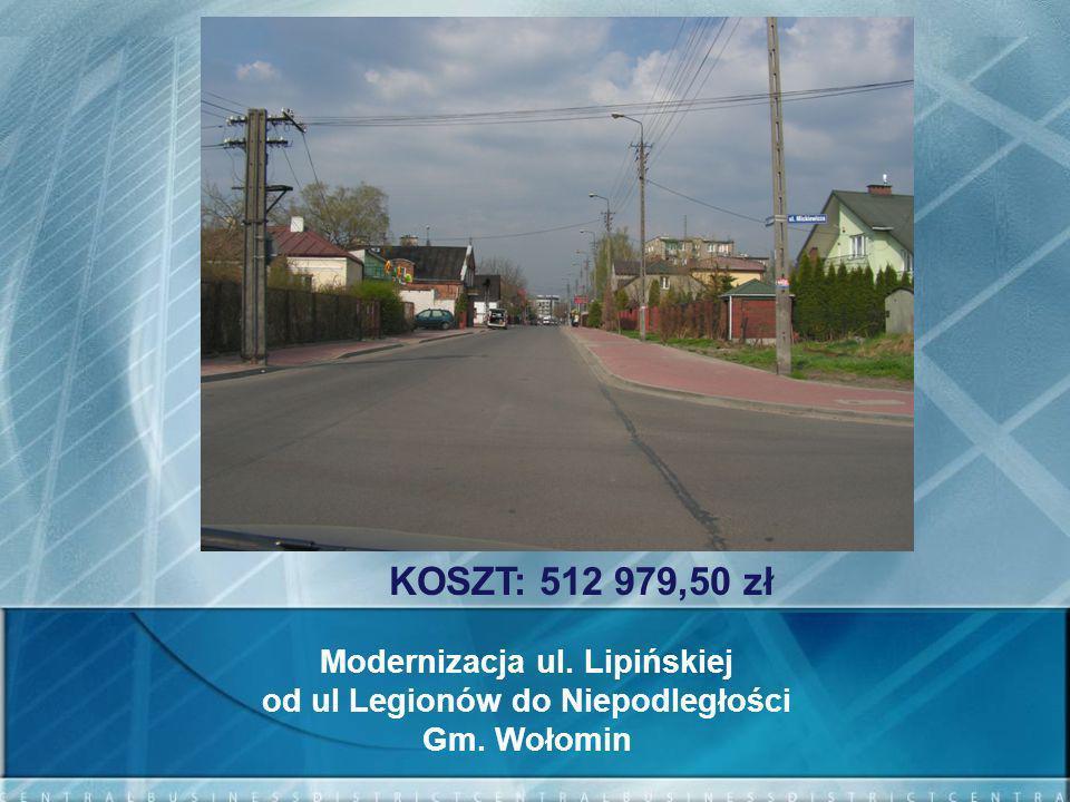 Modernizacja ul. Lipińskiej od ul Legionów do Niepodległości