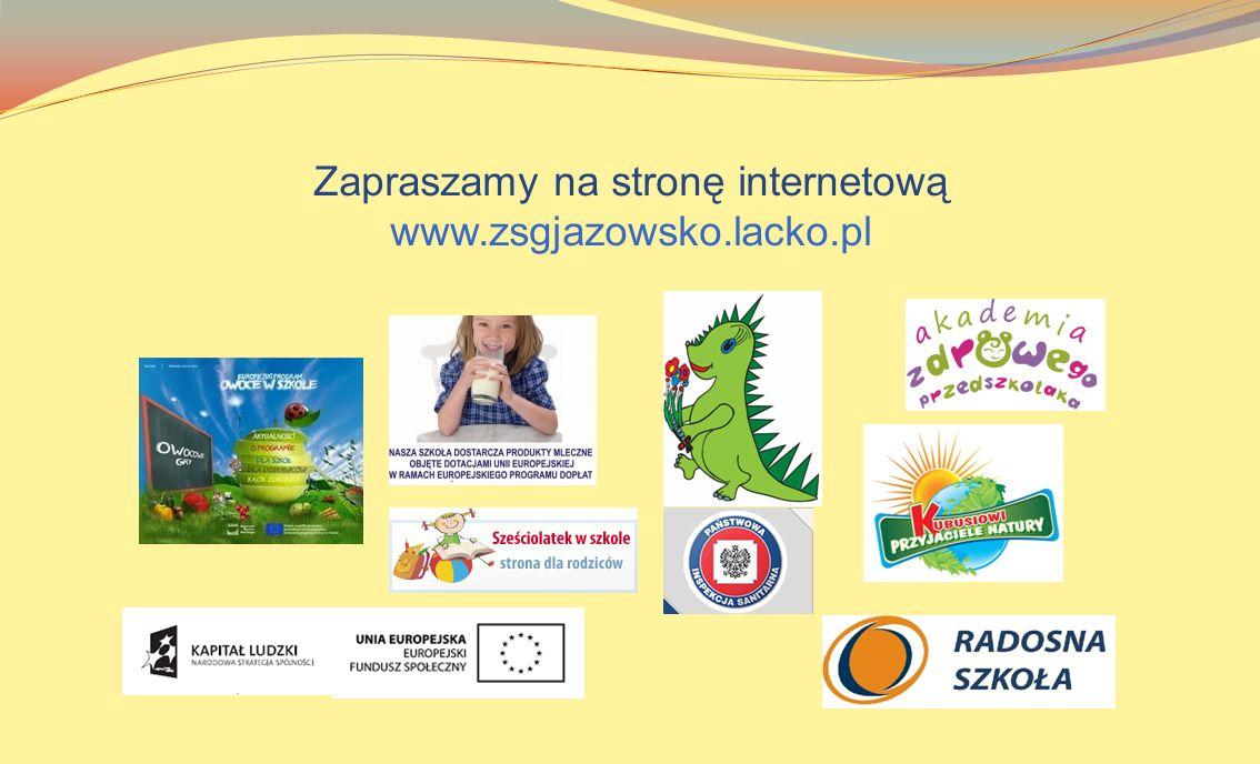 Zapraszamy na stronę internetową www.zsgjazowsko.lacko.pl