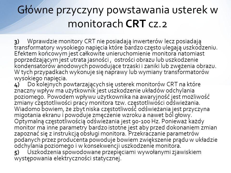 Główne przyczyny powstawania usterek w monitorach CRT cz.2