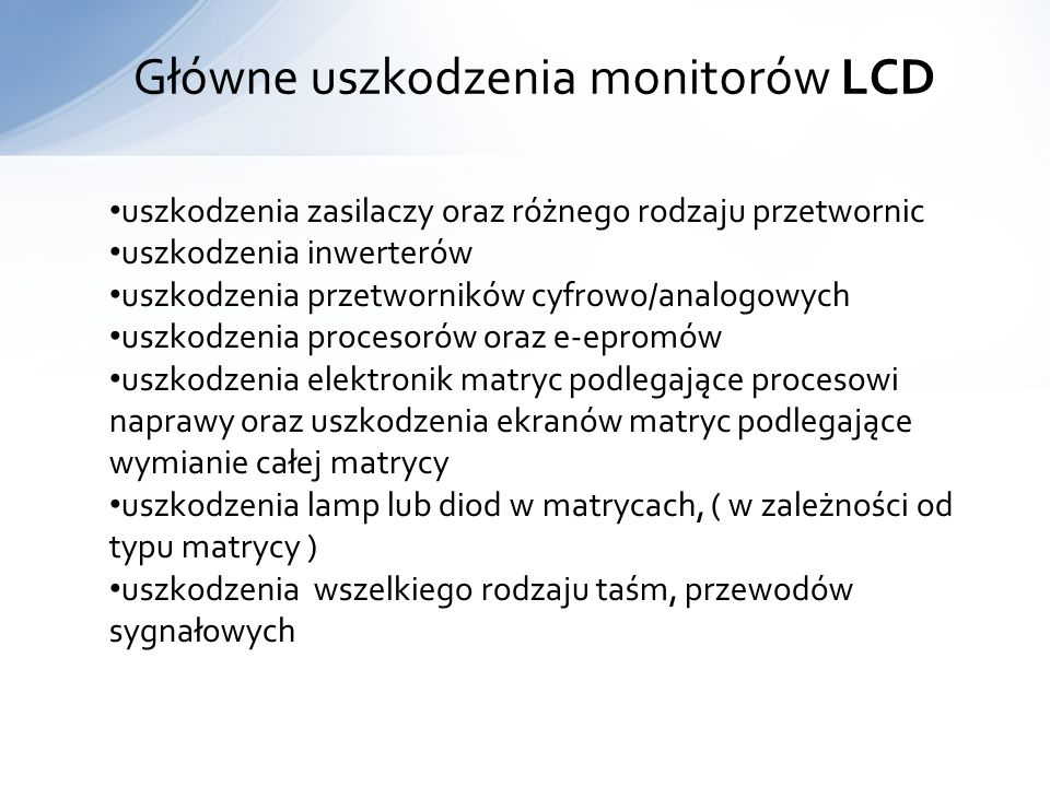 Główne uszkodzenia monitorów LCD