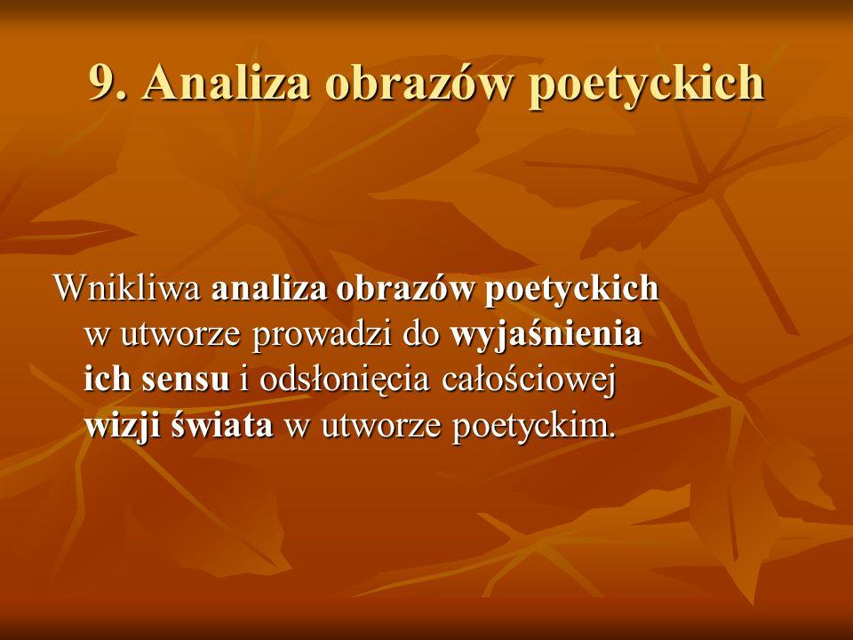 9. Analiza obrazów poetyckich