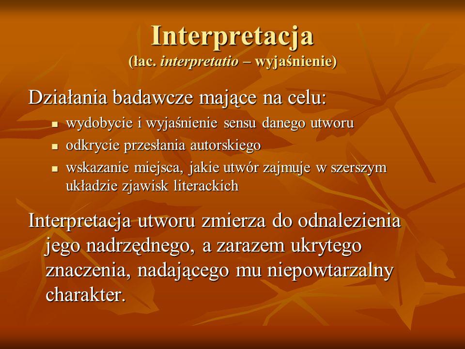 Interpretacja (łac. interpretatio – wyjaśnienie)