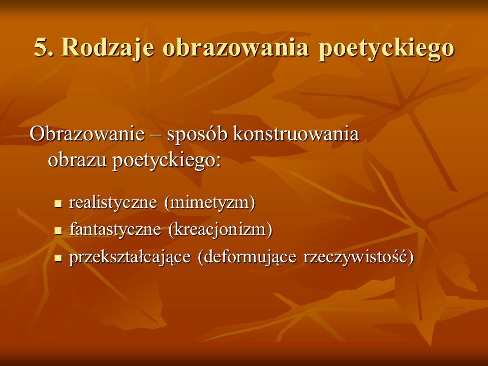 5. Rodzaje obrazowania poetyckiego