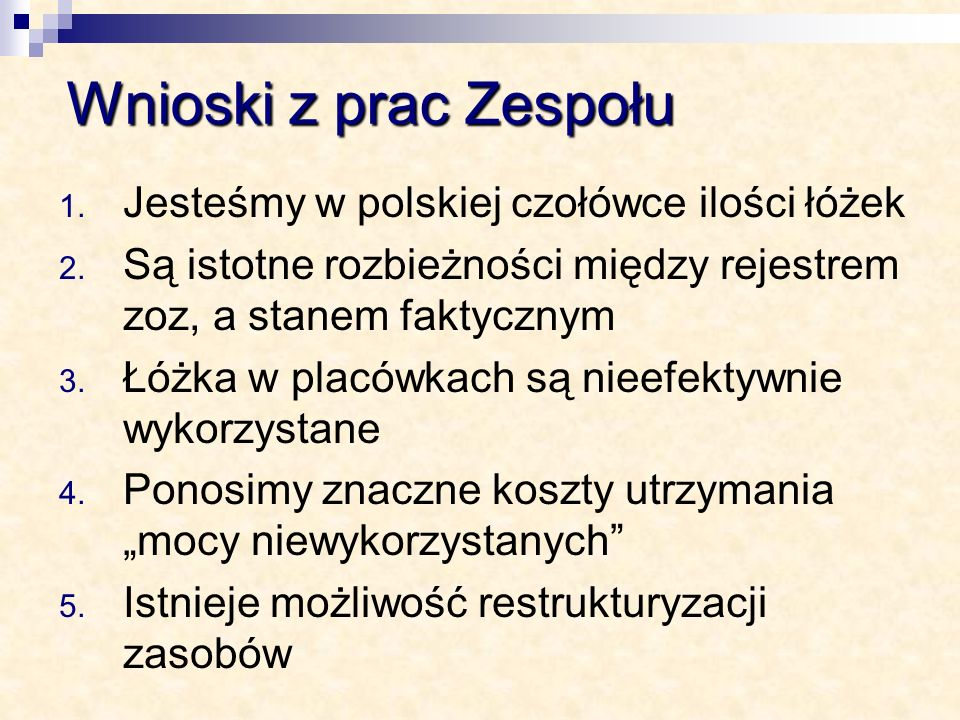 Wnioski z prac Zespołu Jesteśmy w polskiej czołówce ilości łóżek