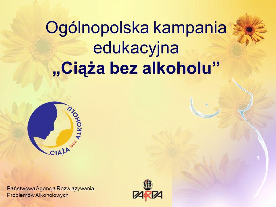 """Ogólnopolska kampania edukacyjna """"Ciąża bez alkoholu"""