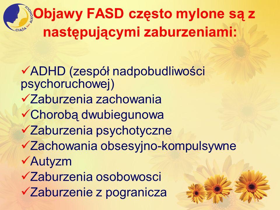 Objawy FASD często mylone są z następującymi zaburzeniami: