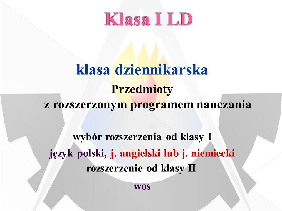 język polski, j. angielski lub j. niemiecki rozszerzenie od klasy II