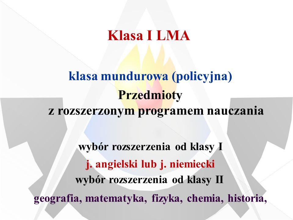 Klasa I LMA klasa mundurowa (policyjna)