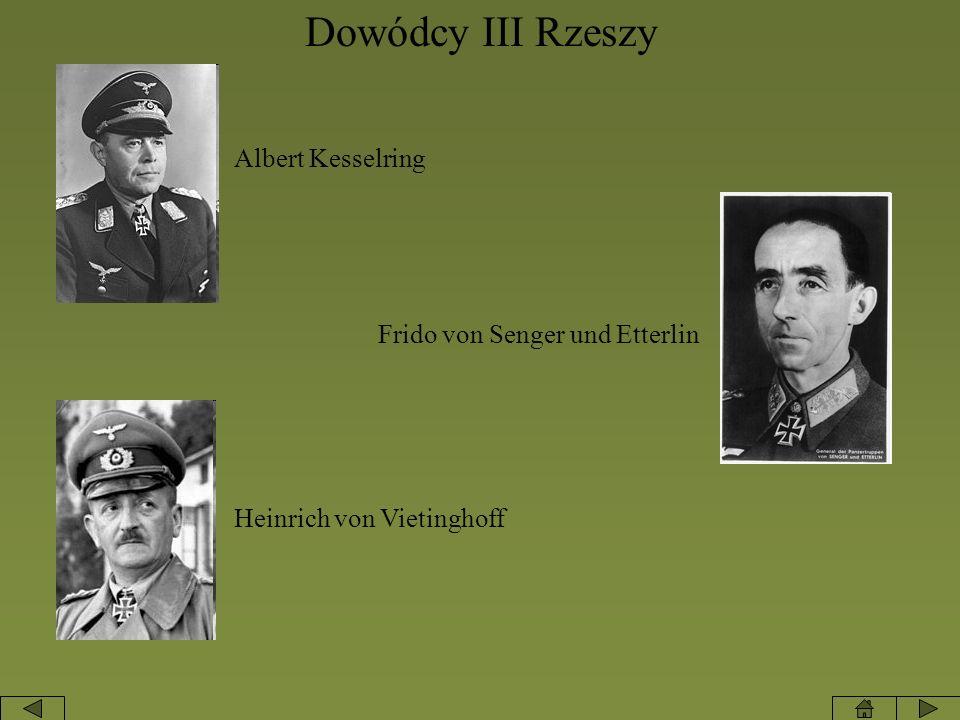Dowódcy III Rzeszy Albert Kesselring Frido von Senger und Etterlin