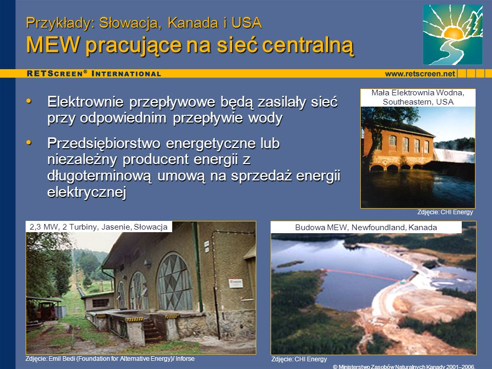 Przykłady: Słowacja, Kanada i USA MEW pracujące na sieć centralną