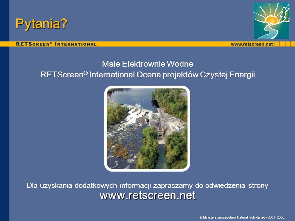 Pytania www.retscreen.net Małe Elektrownie Wodne