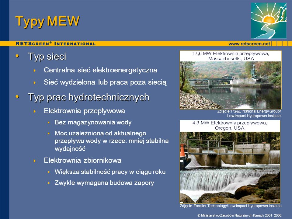 Typy MEW Typ sieci Typ prac hydrotechnicznych